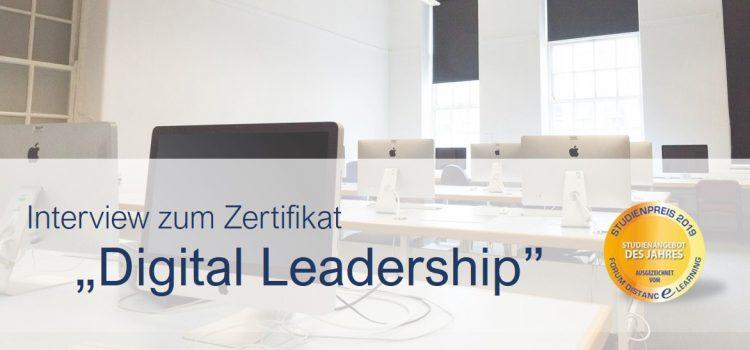 "Interview zum Zertifikat ""Digital Leadership"""